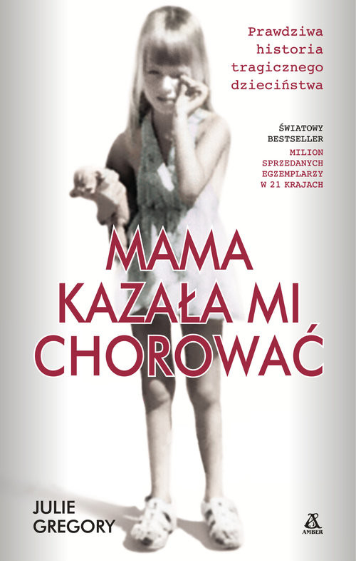 okładka Mama kazała mi chorować, Książka | Gregory Julie
