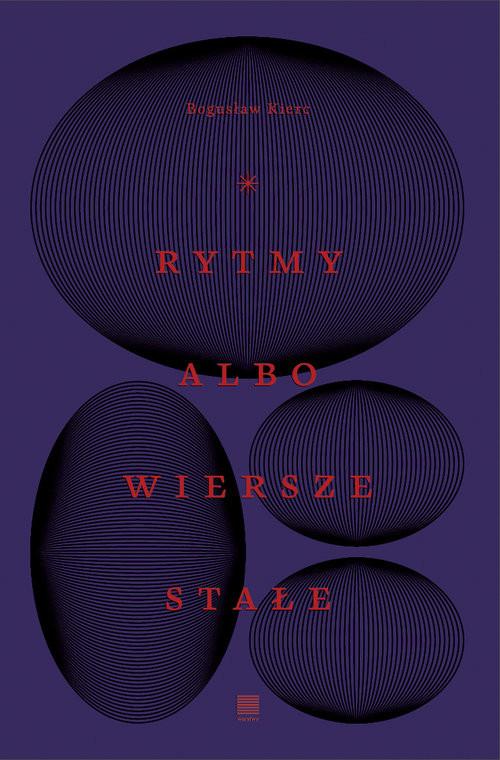 okładka Rytmy albo wiersze stałe, Książka | Bogusław  Kierc