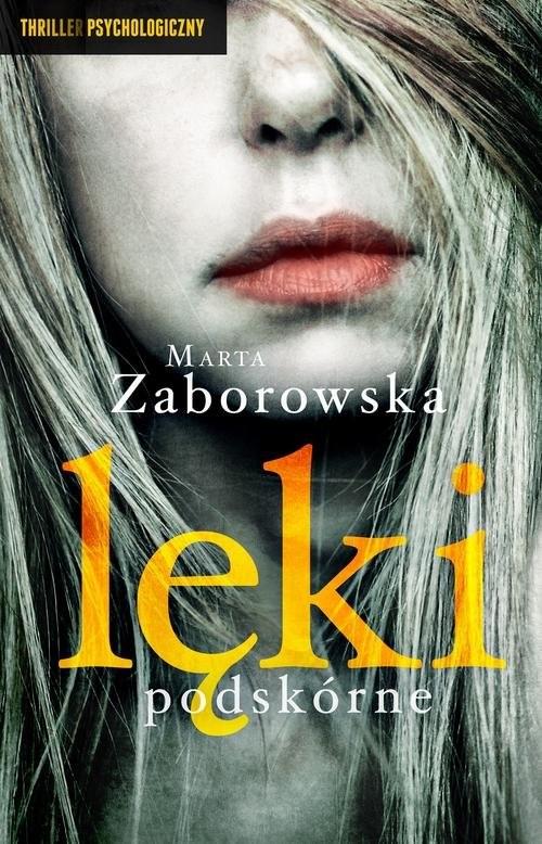 okładka Lęki podskórne, Książka | Marta Zaborowska