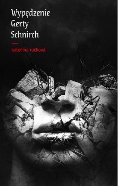 okładka Wypędzenie Gerty Schnirch, Książka | Tuckowa Katerina
