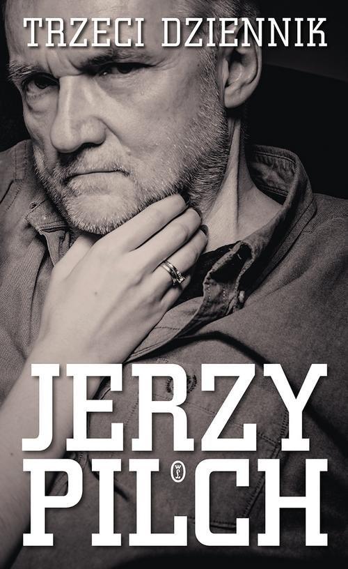 okładka Trzeci dziennik, Książka | Jerzy Pilch