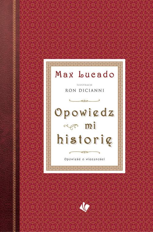 okładka Opowiedz mi historię, Książka | Max Lucado