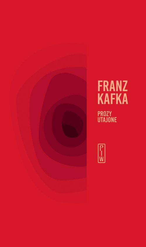okładka Prozy utajone, Książka | Kafka Franz