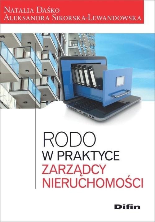 okładka RODO w praktyce zarządcy nieruchomości, Książka | Natalia Daśko, Aleksandr Sikorska-Lewandowska