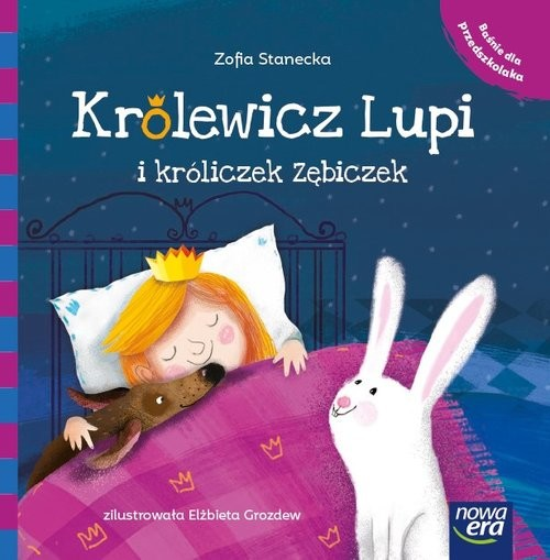okładka Królewicz Lupi i króliczek Zębiczek, Książka | Stanecka Zofia
