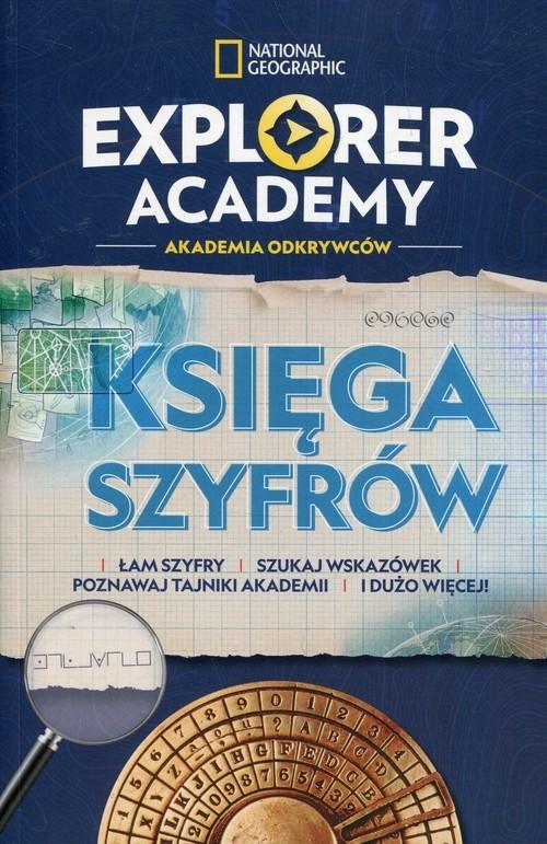 okładka Explorer Academy Akademia Odkrywców Księga szyfrów, Książka | Moore Gareth