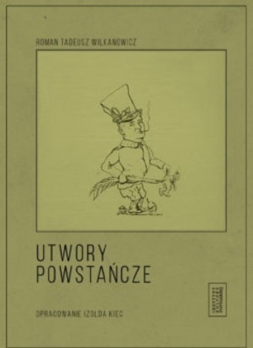 okładka Utwory powstańcze, Książka | Roman Tadeusz Wilkanowicz