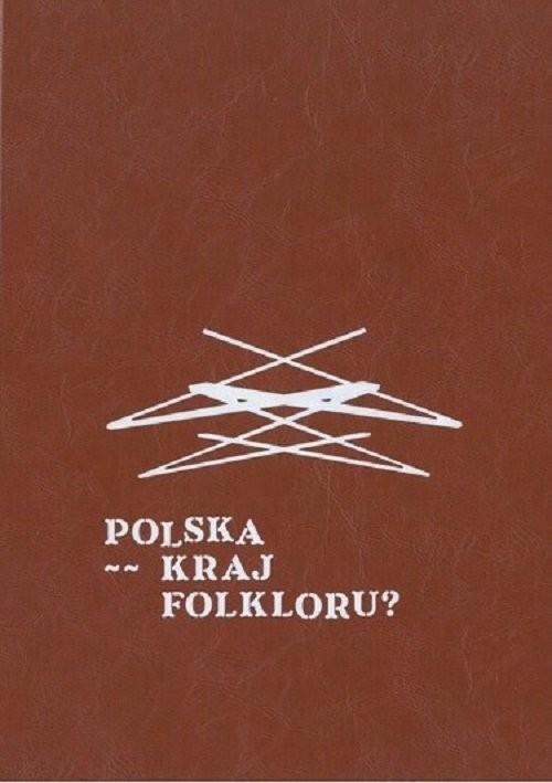 okładka Polska kraj folkloru?, Książka |