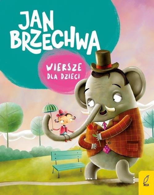 okładka Wiersze dla dzieci, Książka | Jan Brzechwa