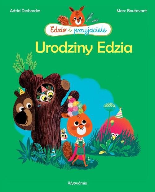 okładka Urodziny Edzia, Książka | Astrid Desbordes