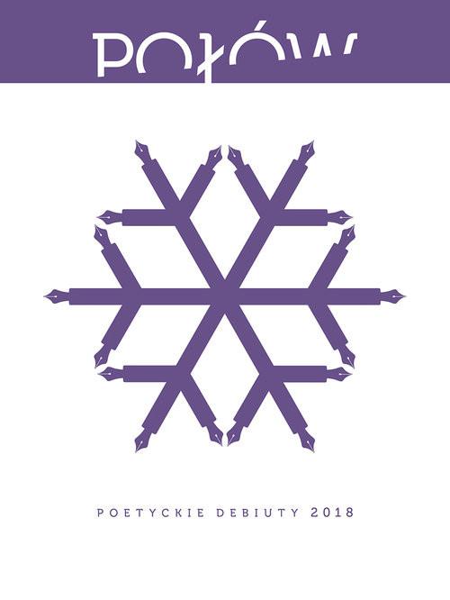 okładka Połów Poetyckie debiuty 2018, Książka | Maria Halber, Marcin Pierzchliński, Podlaski