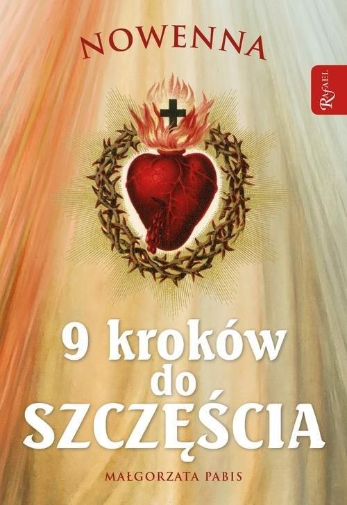 okładka Nowenna 9 kroków do szczęścia, Książka | Pabis Małgorzata