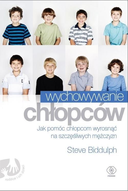 okładka Wychowywanie chłopców, Książka | Biddulph Steve