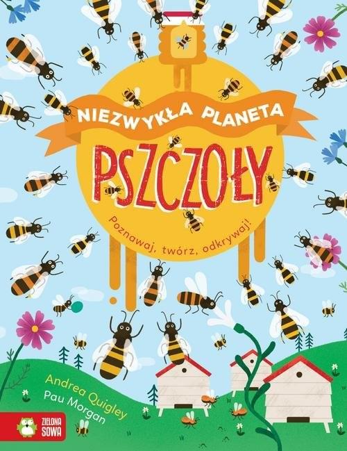 okładka Niezwykła planeta. Pszczołyksiążka |  | Quigley Andrea