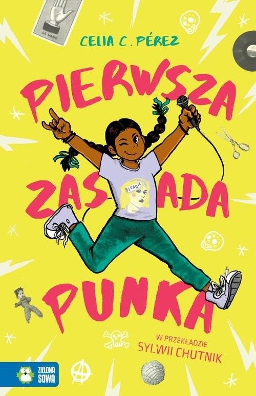 okładka Pierwsza zasada punka, Książka   Celia C. Pérez