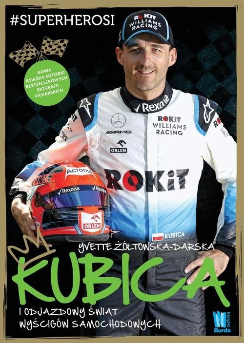okładka Kubica i odjazdowy świat wyścigów samochodowych, Książka | Żółtowska-Darska Yvette