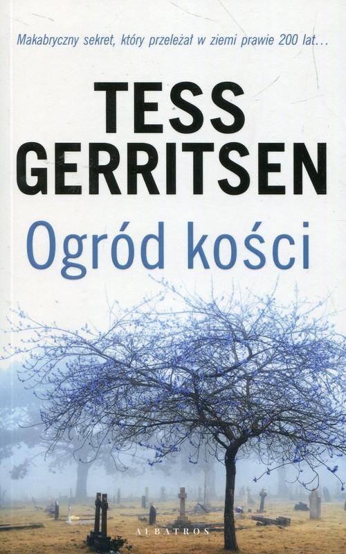 okładka Ogród kości, Książka | Gerritsen Tess