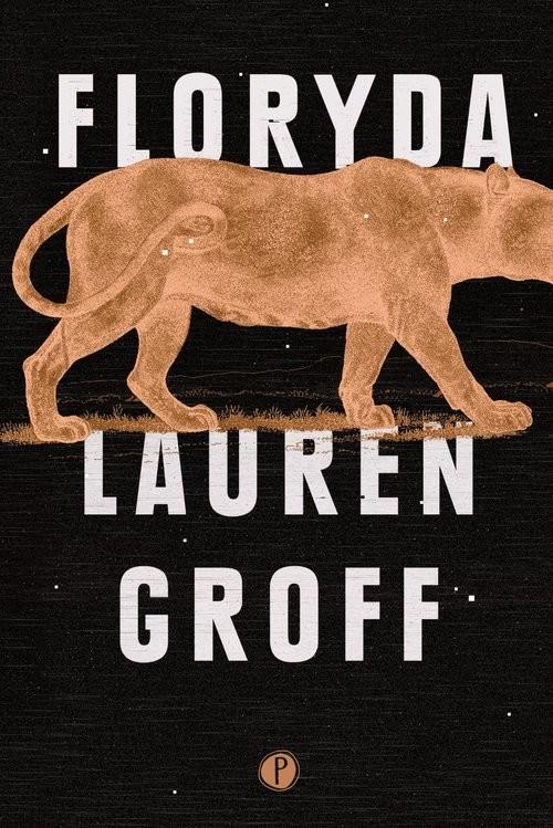 okładka Floryda, Książka | Groff Lauren