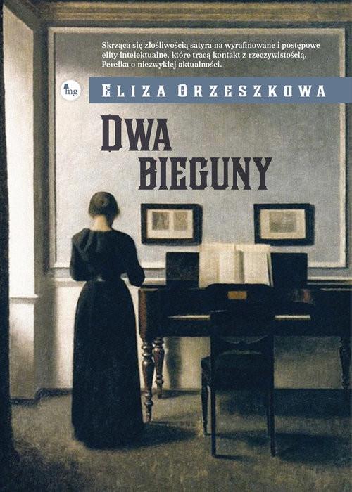 okładka Dwa bieguny, Książka | Orzeszkowa Eliza