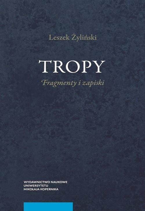 okładka Tropy Fragmenty i zapiski, Książka | Żyliński Leszek