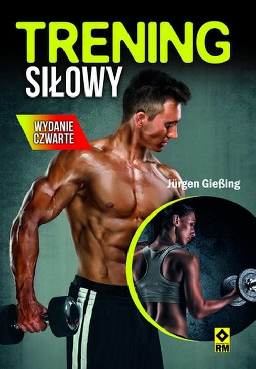 okładka Trening siłowy, Książka | Giessing Jurgen