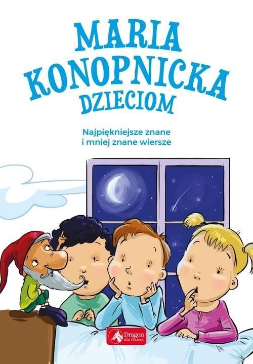 okładka Maria Konopnicka dzieciom, Książka   Konopnicka Maria
