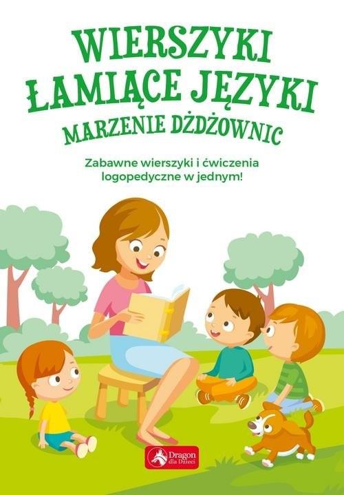 okładka Wierszyki łamiące języki Marzenie dżdżownic, Książka   Willman Anna