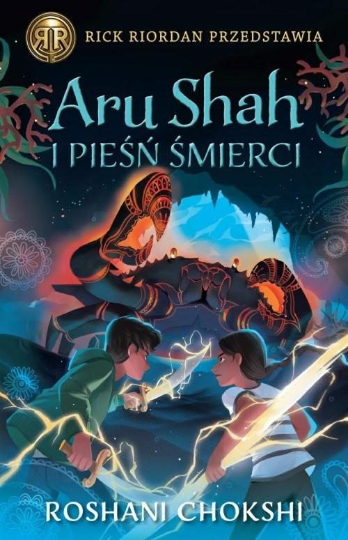 okładka Aru Shah i pieśń śmierci Kroniki Pandawów Tom 2, Książka   Chokshi Roshani