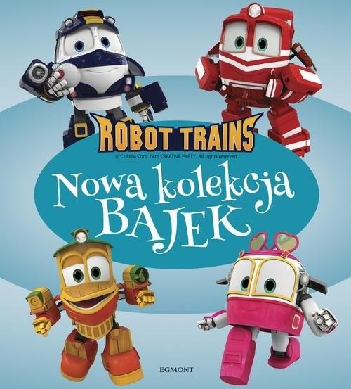 okładka Robot Trains Nowa kolekcja bajek, Książka | Stojicic Magdalena