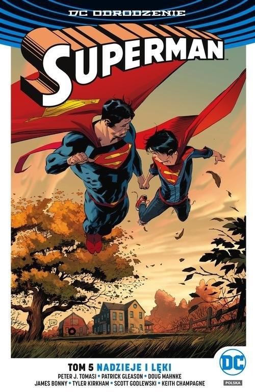 okładka Superman Tom 5 Nadzieje i lęki, Książka | Peter J. Tomasi, Patrick Gleason, K Champagne