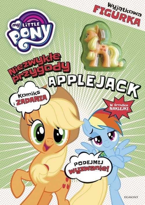 okładka My Little Pony Niezwykłe przygody Applejack, Książka | Zabrzewska Adrianna