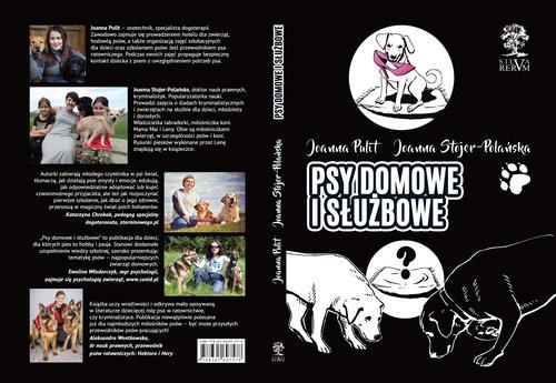 okładka Psy domowe i służbowe, Książka | Joanna Pulit, Joanna  Stojer-Polańska
