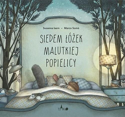okładka Siedem łóżek malutkiej popielicy, Książka | Susanna Isern, Marco Somá