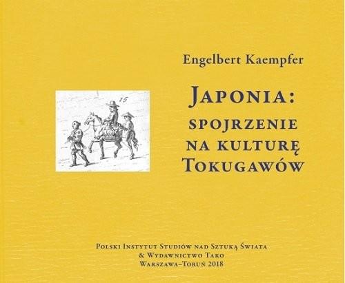okładka Japonia Spojrzenie na kulturę Tokugawów / Tako, Książka | Kaempfer Engelbert