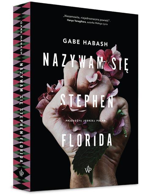 okładka Nazywam się Stephen Florida, Książka | Gabe  Habash