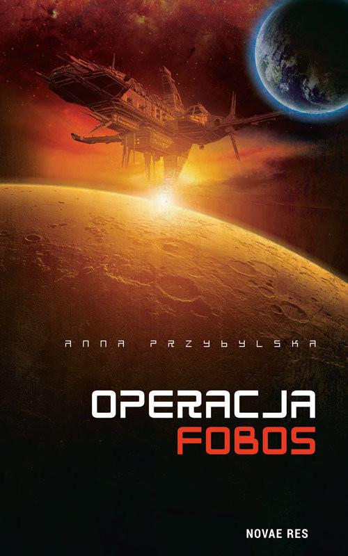 okładka Operacja Fobos, Książka | Anna  Przybylska