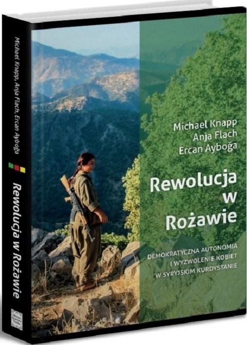okładka Rewolucja w Rożawie, Książka   Praca Zbiorowa