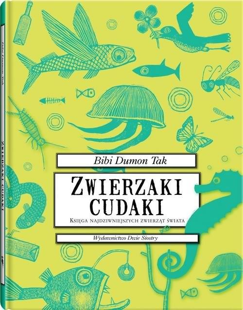 okładka Zwierzaki cudaki, Książka | Tak Bibi Dumon