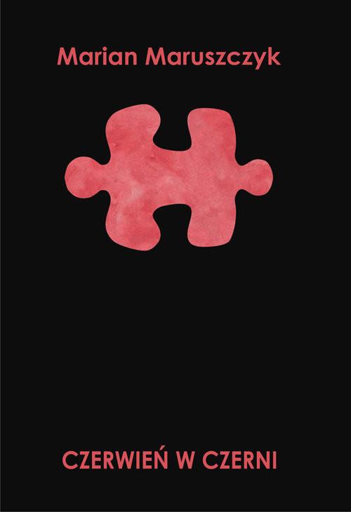 okładka Czerwień w czerni, Książka | Maruszczyk Marian