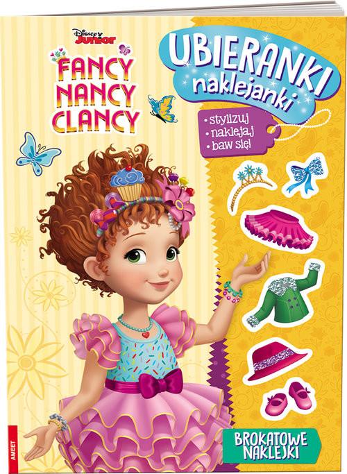 okładka Fancy Nancy Clancy Ubieranki, naklejanki/SDU9102 SDU-9102, Książka | Opracowanie zbiorowe