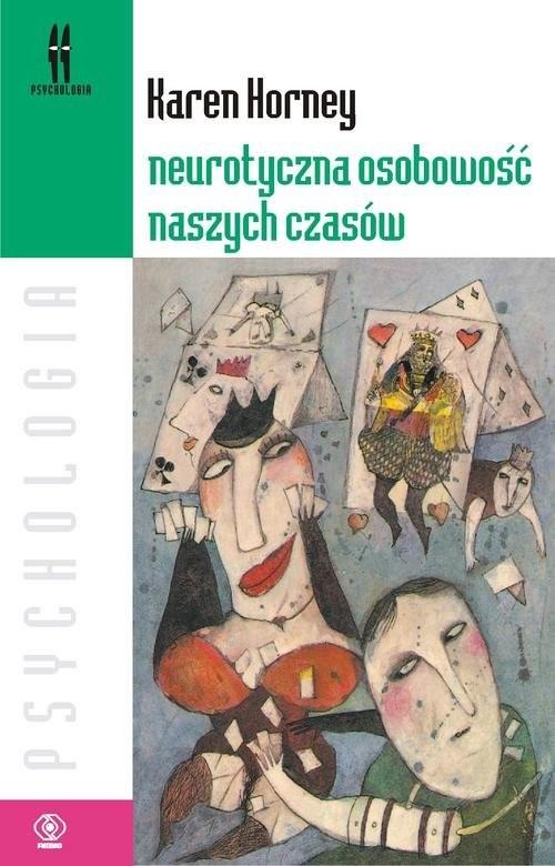 okładka Neurotyczna osobowość naszych czasów, Książka | Horney Karen