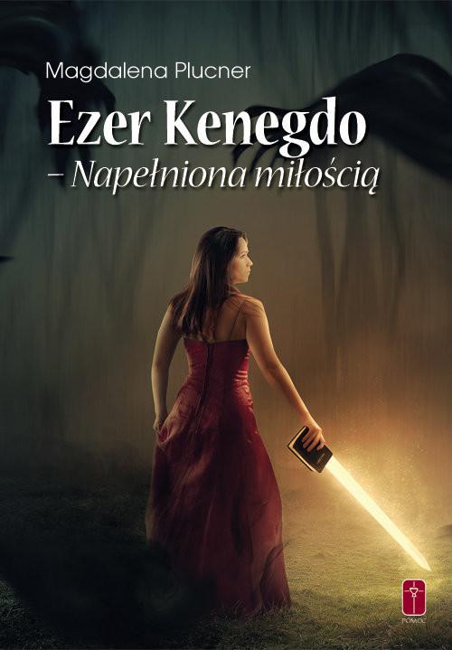 okładka Ezer Kenegdo Napełniona miłością, Książka | Magdalena Plucner