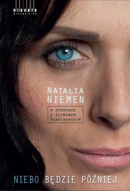 okładka Niebo będzie później, Książka   Niemen Natalia