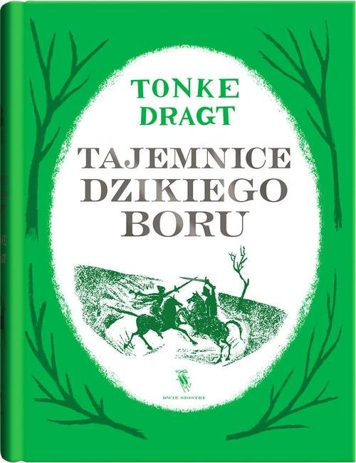 okładka Tajemnice dzikiego boru, Książka | Dragt Tonke
