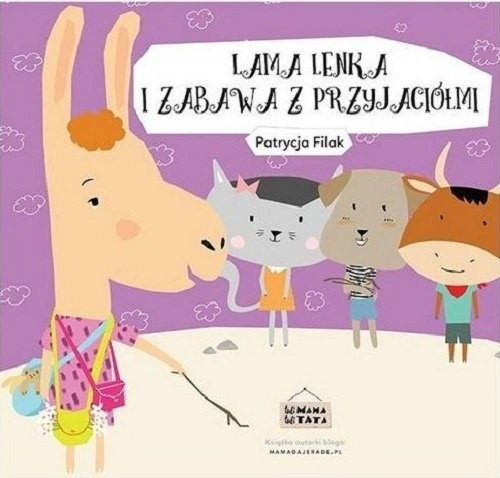 okładka Lama Lenka i zabawa z przyjaciółmi, Książka | Filak Patrycja