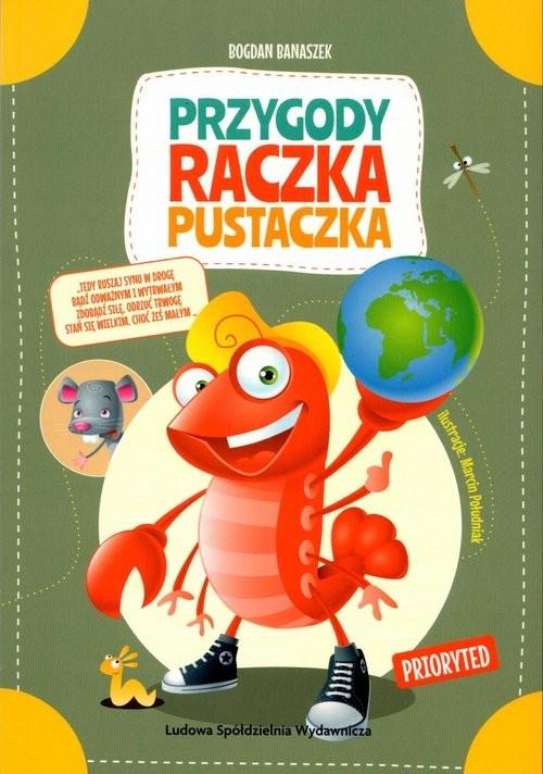 okładka Przygody Raczka Pustaczka, Książka   Bogdan Banaszek