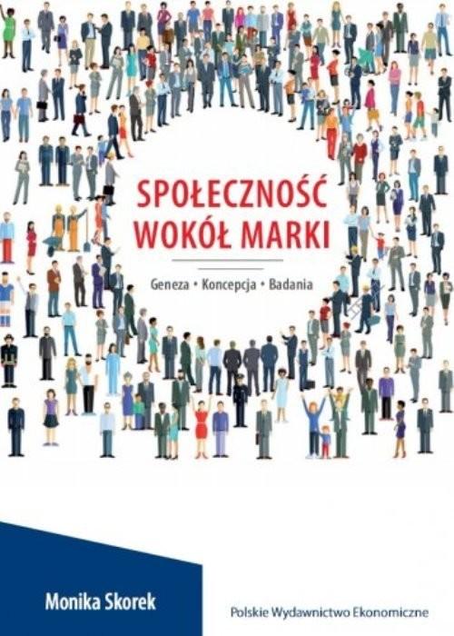 okładka Społeczność wokół marki Geneza. Koncepcja. Badania, Książka | Skorek Monika