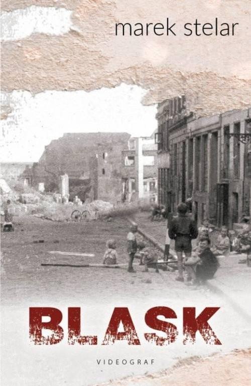 okładka Blask, Książka | Stelar Marek