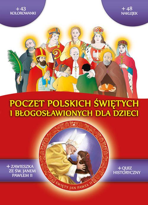 okładka Poczet polskich świętych i błogosławionych, Książka | Praca Zbiorowa