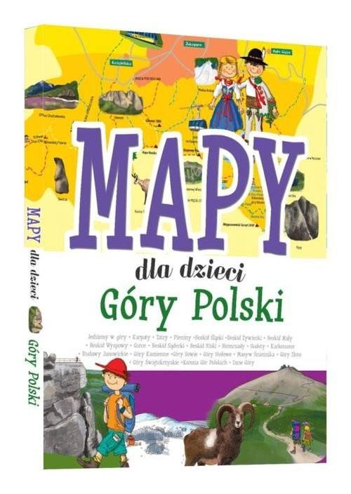 okładka Mapy dla dzieci Góry Polski, Książka | Zarawska Patrycja